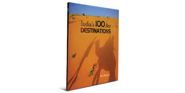 India's 100 best travel destinations
