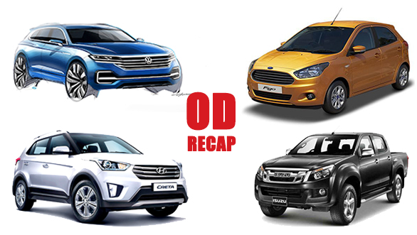 #ODRecap: Ford recalls Figo and Aspire, 2017 Verna concept unveiled, Creta petrol AT launched