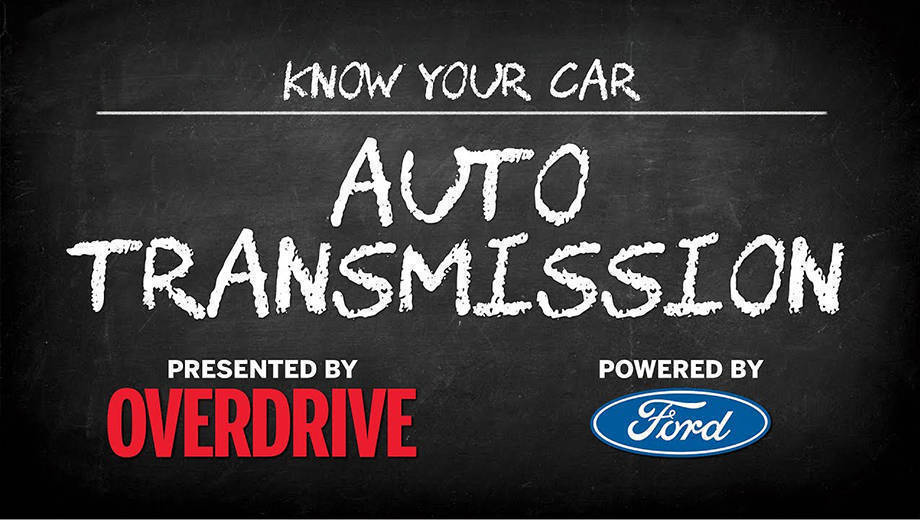 OD & Ford presents: Know Your Car - Automatic transmissions