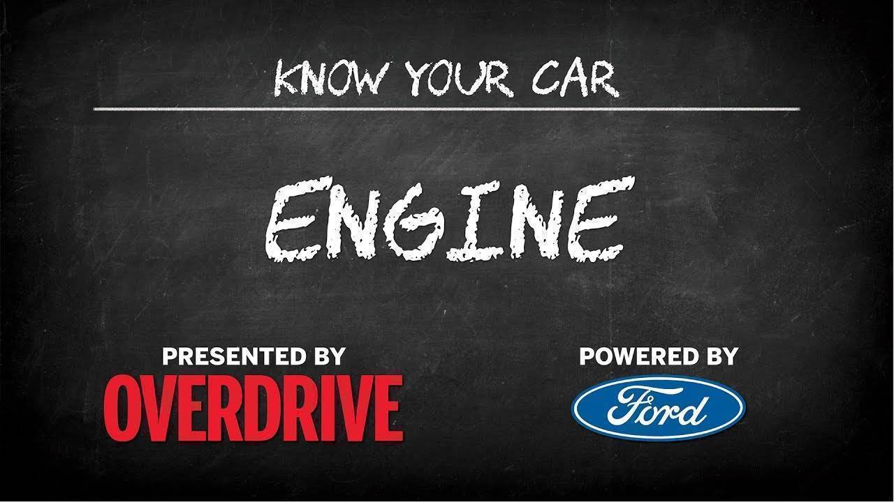 OD & Ford presents: Know Your Car - The engine