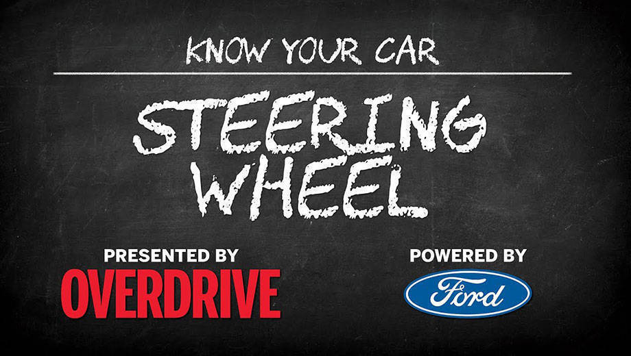 OD & Ford presents: Know Your Car - Steering wheel