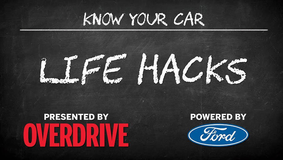 OD & Ford presents: Know Your Car - Life hacks