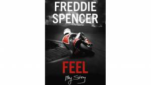 Book review: Feel - My Story by Freddie Spencer