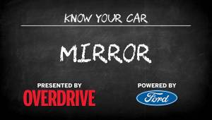 OD & Ford presents: Know Your Car - Mirrors