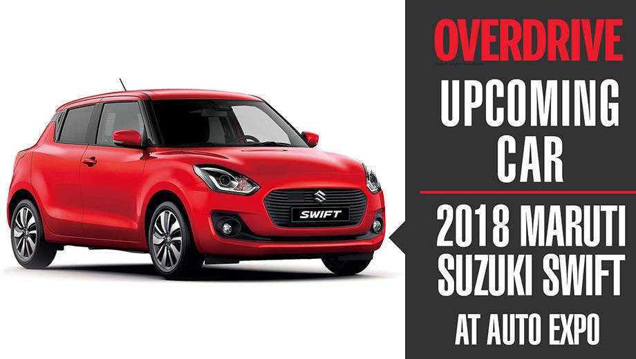 Auto Expo 2018: New-gen Maruti Suzuki Swift details