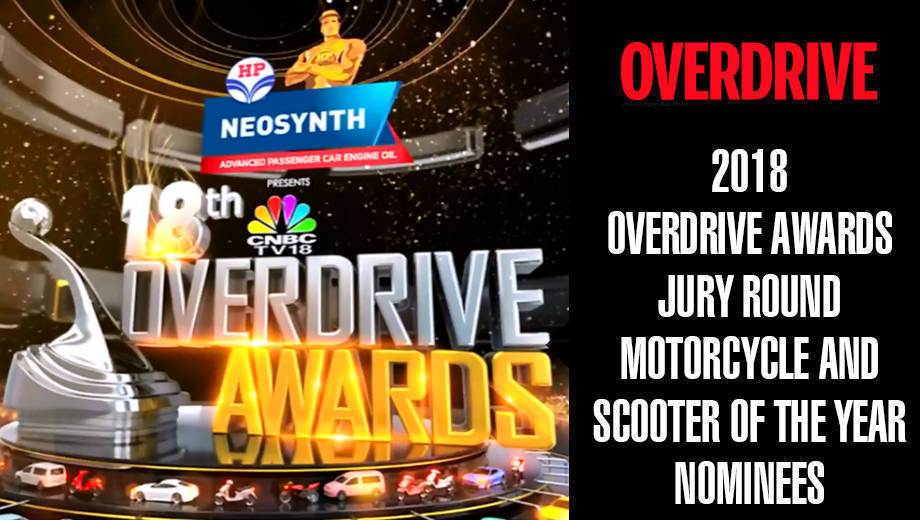 2018 OVERDRIVE Awards Jury Round - Motorcycle and Scooter of the Year Nominees
