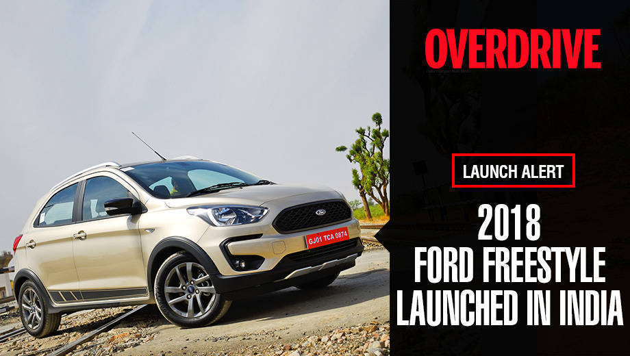 2018 Ford Freestyle launched in India