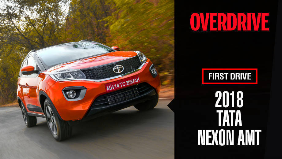 2018 Tata Nexon AMT | First Drive Review
