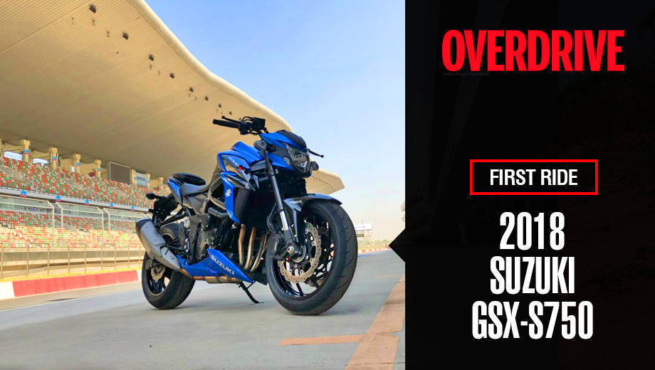 2018 Suzuki GSX-S750 - First Ride Review