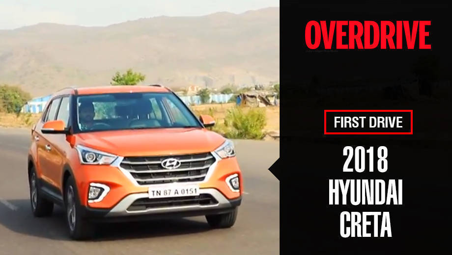 2018 Hyundai Creta | First Drive Review