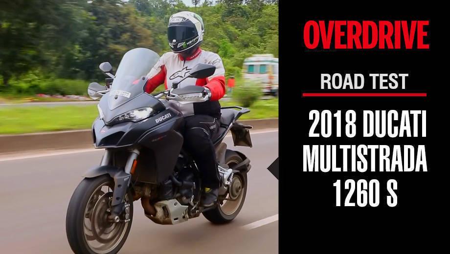 Road Test - 2018 Ducati Multistrada 1260 S