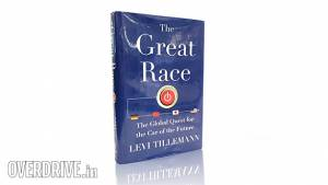 Book review: The Great Race - The Global Quest for the Car of the Future