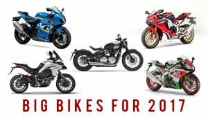 Big bikes for 2017