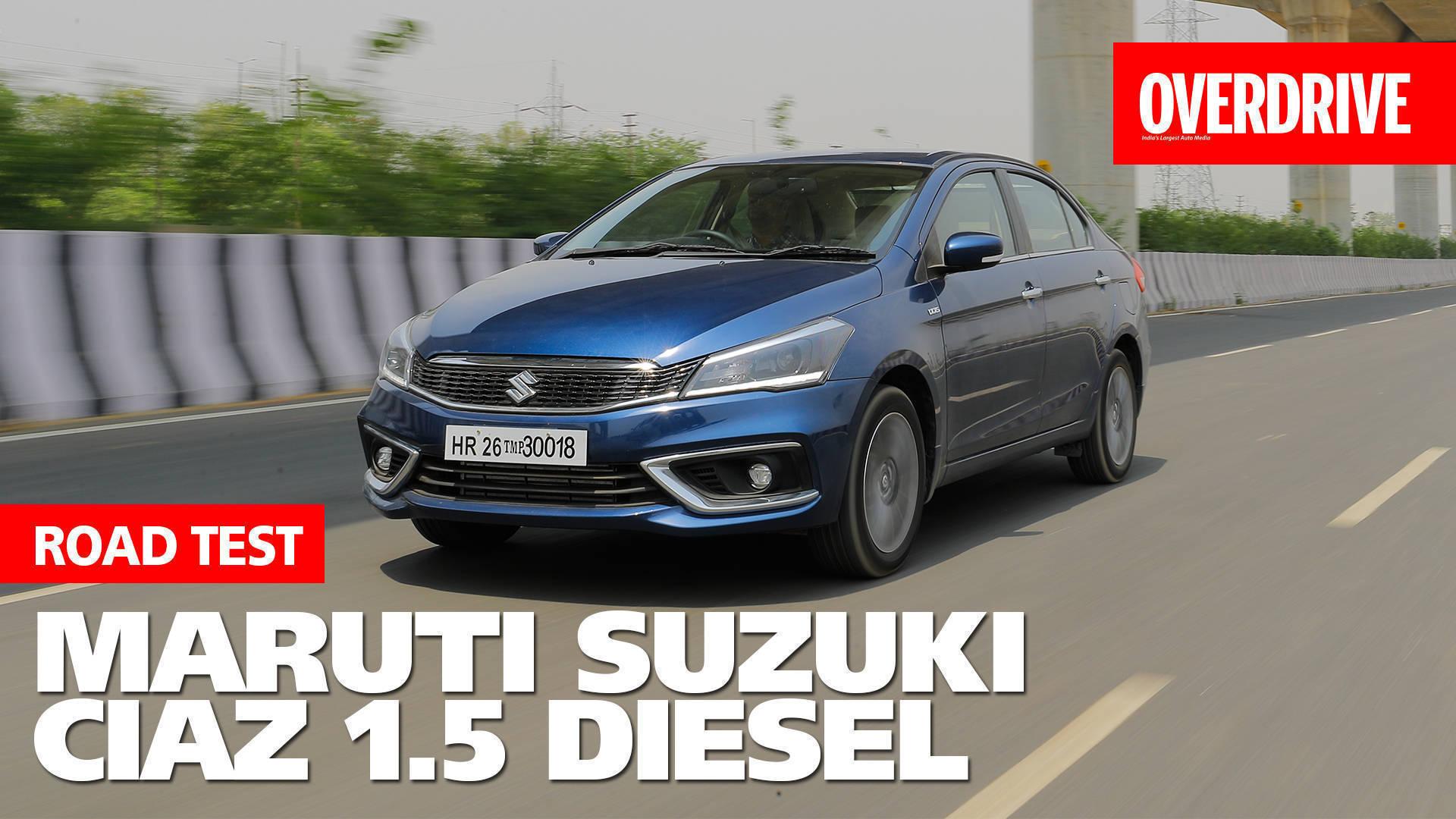 2019 Maruti Suzuki Ciaz 1.5 Diesel | Road Test