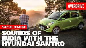 Sounds of India with the Hyundai Santro