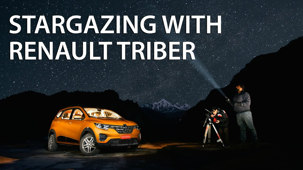 Stargazing with Renault Triber