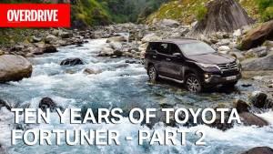 Ten Years of Toyota Fortuner - Part 2