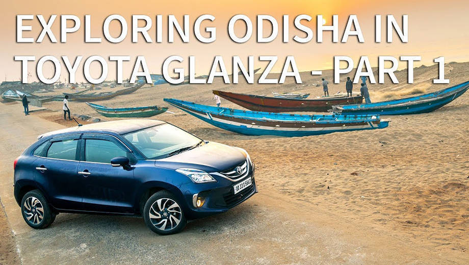 Exploring Odisha In Toyota Glanza - Part 1