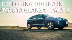 Exploring Odisha In Toyota Glanza - Part 2