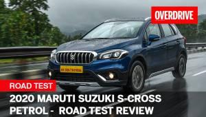 2020 Maruti Suzuki S-Cross Petrol - Road Test Review