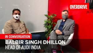 In Conversation With Balbir Singh Dhillon Head Of Audi India