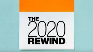 The 2020 Rewind: A reminder of everything endured and triumphed