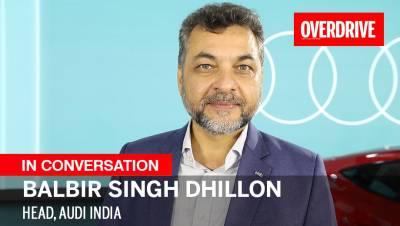 In Conversation with Balbir Singh Dhillon, Head, Audi India